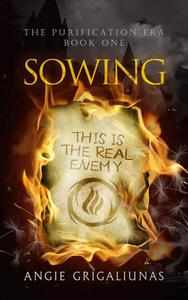 Sowing: A Young Adult Dystopian Fantasy