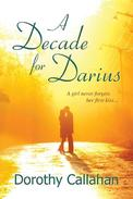 A Decade for Darius