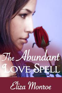 The Abundant Love Spell