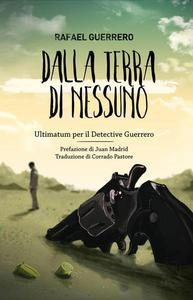 Dalla terra di nessuno - Ultimatum per il Detective Guerrero