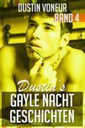 Dustin's Gayle Nacht Geschichten: Band 4