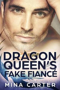 The Dragon Queen's Fake Fiancé
