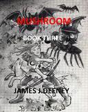 Mushroom (Book Three)