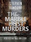 The Marble Heist Murders