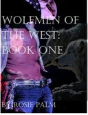 Wolfmen of the West: Book One