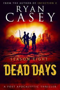 Dead Days: Season Eight