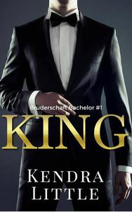 KING - Bruderschaft Bachelor #1