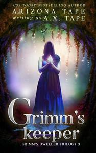 Grimm's Keeper
