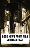 Good News From Riga