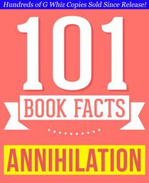 Annihilation - 101 Amazing Facts You Didn't Know