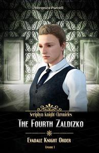 The Fourth Zaldizko: Evadale Knight Order
