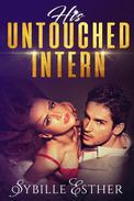 His Untouched Intern