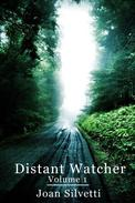 Distant Watcher - Volume 1