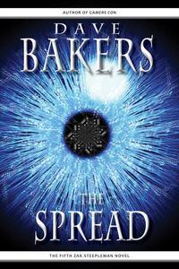 The Spread: The Fifth Zak Steepleman Novel