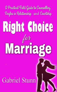 Right Choice for Marriage