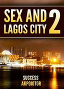 Sex and Lagos City 2