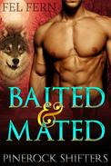 Baited and Mated