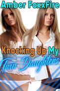Knocking Up My Twin Daughters Breeding Spanking Twincest Daddy Daughter Gangbang Impregnation Fertile Fucking Sex XXX Bareback Creampie Eating Erotica Family Sex Daddy Erotica XXX Sex