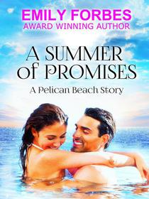 A Summer of Promises