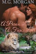 A Primal Lust, A Fierce Love