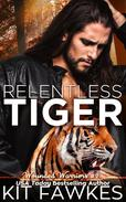 Relentless Tiger