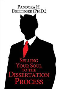 Selling Your Soul To The Dissertation Process