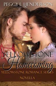 Yellowstone Homecoming (Yellowstone Romance Series Novella)