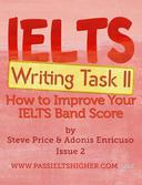 IELTS Writing Task 2: How to Improve Your IELTS Band Score