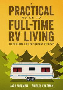 A Practical Guide to Full-Time RV Living Motorhome & RV Retirement Startup