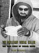The Brilliant Serial Killer : The True Story of Israel Keyes