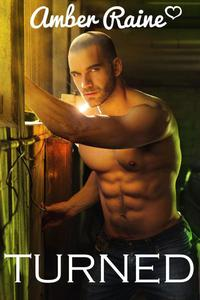 Turned (Supernatural Gay Vampire Erotica)
