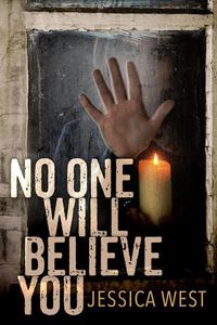 No One Will Believe You