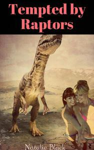 Tempted by Raptors