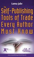 The Self-Publishing Tools of Trade Every Author Must Know