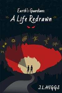Earth's Guardians: A Life Redrawn
