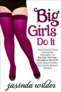 Big Girls Do It Boxed Set