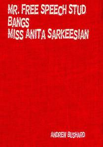 Mr. Free Speech Stud Bangs Miss Anita Sarkeesian