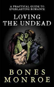 Loving the Undead