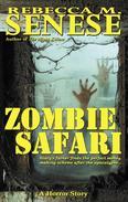 Zombie Safari: A Horror Story