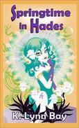 Springtime in Hades
