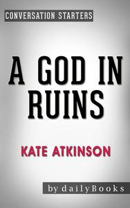 A God in Ruins: by Kate Atkinson | Conversation Starters