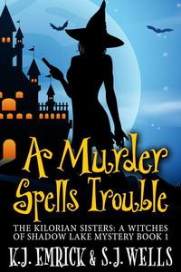 A Murder Spells Trouble