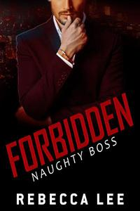 Forbidden: Naughty Boss