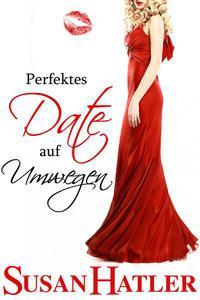Perfektes Date auf Umwegen