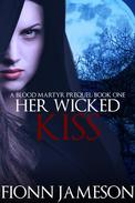 Her Wicked Kiss