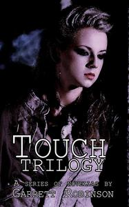 Touch: Trilogy