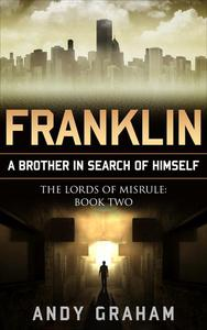 Franklin - A Brother In Search Of Himself