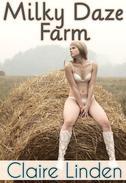 Milky Daze Farm (A Sexy Lactation Story)