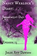 Nancy Werlock's Diary: Judgement Day