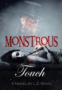 Monstrous Touch